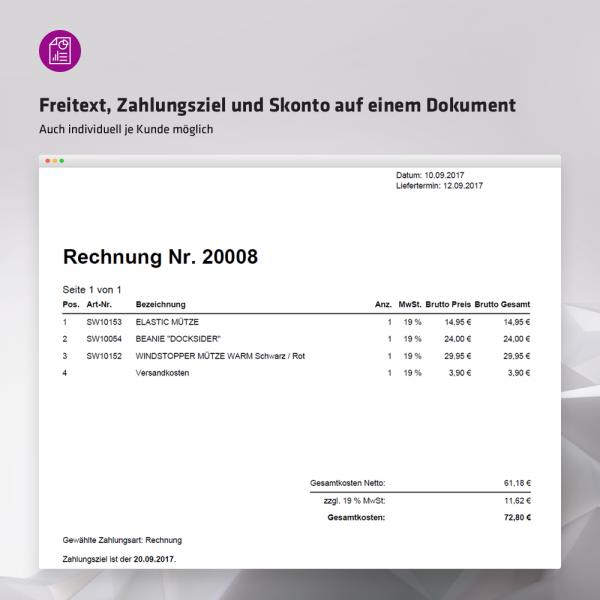 Freitext, Zahlungsziel und Skonto auf einem Dokument (auch individuell je Kunde möglich)